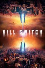 Nonton film Kill Switch (2017) terbaru