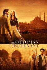 Nonton film The Ottoman Lieutenant (2017) terbaru