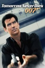 Nonton film Tomorrow Never Dies (1997) terbaru