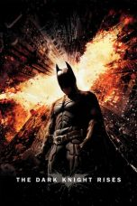 Nonton film The Dark Knight Rises (2012) terbaru
