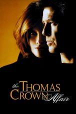 Nonton film The Thomas Crown Affair (1999) terbaru