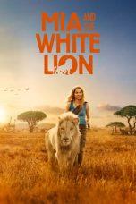 Nonton film Mia and the White Lion (2018) terbaru