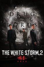 Nonton film The White Storm 2: Drug Lords (2019) terbaru