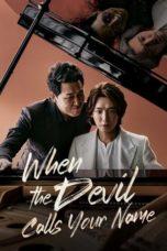 Nonton film When the Devil Calls Your Name (2019) terbaru