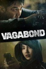 Nonton film Vagabond (2019) terbaru