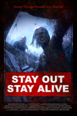 Nonton film Stay Out Stay Alive (2019) terbaru