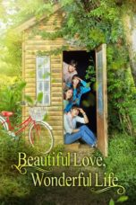 Nonton film Beautiful Love, Wonderful Life (2019) terbaru