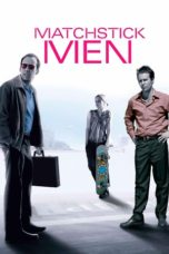 Nonton film Matchstick Men (2003) terbaru