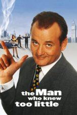 Nonton film The Man Who Knew Too Little (1997) terbaru