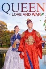 Nonton film Queen: Love and War (2019) terbaru