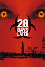 Nonton film 28 Days Later (2002) terbaru