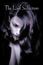 Nonton film The Last Seduction (1994) terbaru