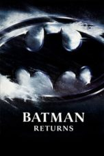 Nonton film Batman Returns (1992) terbaru