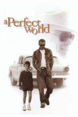 Nonton film A Perfect World (1993) terbaru