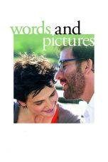Nonton film Words and Pictures (2014) terbaru