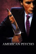 Nonton film American Psycho (2000) terbaru
