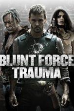 Nonton film Blunt Force Trauma (2015) terbaru