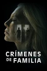 Nonton film The Crimes That Bind (Crímenes de familia) (2020) terbaru
