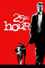 Nonton film 25th Hour (2002) terbaru