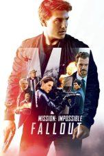 Nonton film Mission: Impossible – Fallout (2018) terbaru