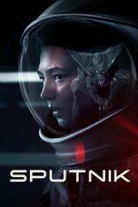 Nonton film Sputnik (2020) terbaru