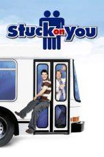 Nonton film Stuck on You (2003) terbaru