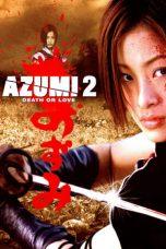 Nonton film Azumi 2: Death or Love (2005) terbaru