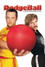 Nonton film DodgeBall: A True Underdog Story (2004) terbaru