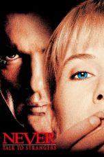 Nonton film Never Talk to Strangers (1995) terbaru