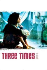 Nonton film Three Times (2005) terbaru