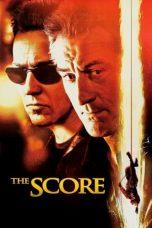 Nonton film The Score (2001) terbaru