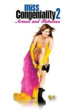Nonton film Miss Congeniality 2: Armed & Fabulous (2005) terbaru