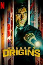 Nonton film Unknown Origins (2020) terbaru