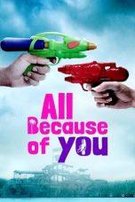Nonton film All Because of You (2020) terbaru