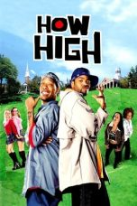 Nonton film How High (2001) terbaru