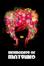 Nonton film Memories of Matsuko (2006) terbaru