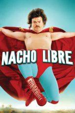 Nonton film Nacho Libre (2006) terbaru