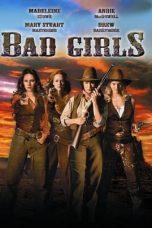 Nonton film Bad Girls (1994) terbaru