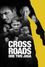 Nonton film Crossroads: One Two Jaga (2018) terbaru