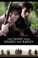 Nonton film The Wind that Shakes the Barley (2006) terbaru