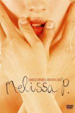 Nonton film Melissa P. (2005) terbaru