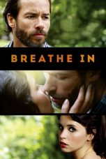 Nonton film Breathe In (2013) terbaru