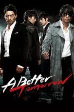 Nonton film A Better Tomorrow (2010) terbaru