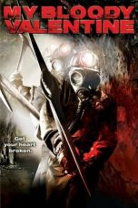 Nonton film My Bloody Valentine (2009) terbaru