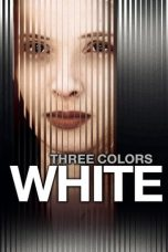 Nonton film Three Colors: White (Trois couleurs: Blanc) (1994) terbaru