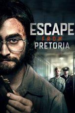 Nonton film Escape from Pretoria (2020) terbaru