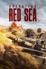 Nonton film Operation Red Sea (Hong hai xing dong) (2018) terbaru