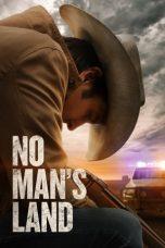 Nonton film No Man's Land (2021) terbaru