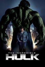 Nonton film The Incredible Hulk (2008) terbaru