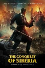 Nonton film The Conquest Of Siberia (2019) terbaru